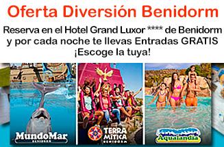 Reserva en el Hotel Grand Luxor de Benidorm y por cada noche te llevas Entradas GRATIS