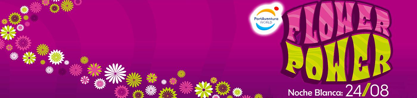 Ofertas Noche Flower Power 24 de Agosto PortAventura 2019
