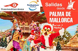 Puente Diciembre Barco desde Mallorca + Traslados + Hotel PortAventura desde 295€/pers.