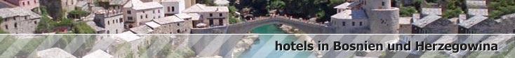 reservierungen in hotels in bosnien und herzegovina